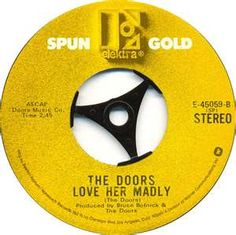 The Doors - Love Her Madly 1971