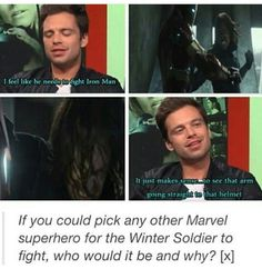 I'd probably say, either vision (even though Buck might lose) or Clint, or maybe hulk lol. I love me some Bruce banner y'all. and seb. lol.