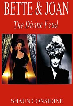 Bette and Joan The Divine Feud by Shaun Considine, http://www.amazon.com/dp/B0057G4FU8/ref=cm_sw_r_pi_dp_7nJcsb1EBMW85