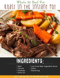 Whole 30 Recipes | Whole 30 Beef Pot Roast In The Instant Pot recipe from RecipeThis.com