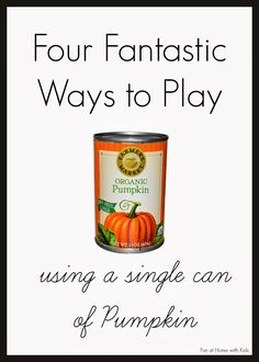 """A """"recipe"""" for the perfect fall day that involve playing with a can of pumpkin! Four activities that are fun for all ages from Fun at Home with Kids"""