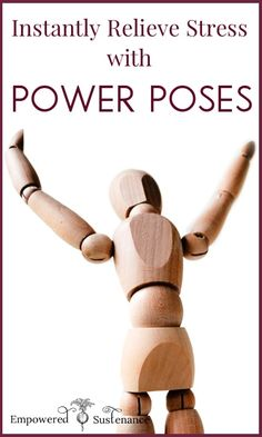 Instantly relieve stress and anxiety with Power Poses, which are scientifically shown to reduce stress hormones.