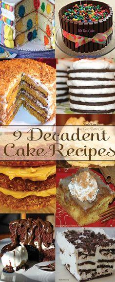 9 Decadent Cake Recipes