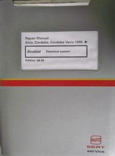 Seat Ibiza Cordoba Vario Electrical System Manual 1999 YIA24807990000