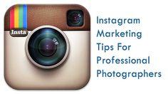 Instagram Marketing Tips for Photographers