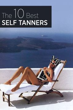 Get tan by the weekend with no sun at all. We rounded up the 10 best self tanners—see our favorites here.