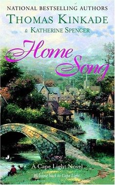 Home Song: A Cape LIght Novel, by Katherine Spencer - a.k.a. Anne Canadeo.