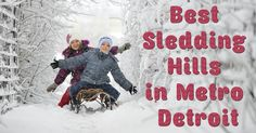 Metro Detroit Mommy: Best Sledding Hills in Metro Detroit