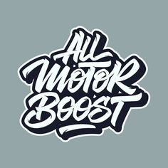 #allmotorboost #eatsleeprace #typography #typespire #thedesigntip #typographyinspired #typegang #typeface #thedailytype #goodtype #typematters #logotype #logo #handmadefont #handtype #script #handlettering #lettering #letteringco #adobe #illustration #vectorart #axes #draxes #typism #calligraphy #calligritypeh by dr_axes