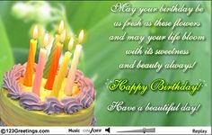 Send lilies of the valley, on your loved one's birthday with a beautiful birthday message. Free online Fresh Flowers To Wish Happy B'day ecards on Birthday Beautiful Birthday Messages, It's Your Birthday, Happy Birthday, 123 Greetings, Happy B Day, Have A Beautiful Day, Fresh Flowers, Birthday Candles, First Birthdays
