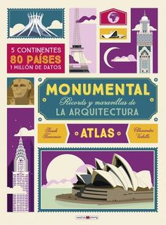 The Illustrated Atlas of Architecture and Marvelous Monuments : 5 Continents. 80 Countries (Little Gestalten) 48 S. 37 cm) by Illustration: Verhille, Alexandre/ Tavernier, Sarah Books 2016, New Books, Masjid Al-haram, Architecture Pdf, Figueras, Frank Gehry, Continents And Countries, Milan, Neuschwanstein Castle