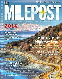 The Milepost is a must for road trippers to Alaska, The Yukon or British Columbia. This book is key when travel planning for an Alaska Highway road trip.