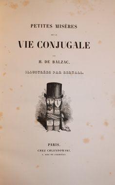 Petites misères de la vie conjugale - Honoré de Balzac - illustration Bertall - 1845