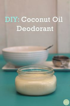 DIY Coconut Oil Deodorant
