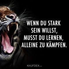 If you want to be strong, you have to learn to fight alone .- Wenn du stark sein willst, musst du lernen, alleine zu kämpfen – Motivation -… If you want to be strong, you have to learn to fight alone – motivation – quotes – - Embarrassing Quotes, Sleek Make Up, Learn To Fight Alone, Stark Sein, Connecting With God, Bts Concept Photo, Social Trends, Fake Friends, Men Quotes