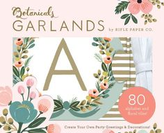 Botanicals Garlands by Rifle Paper Co.,http://www.amazon.com/dp/1452109613/ref=cm_sw_r_pi_dp_jFb5sb1CBGZA76ST
