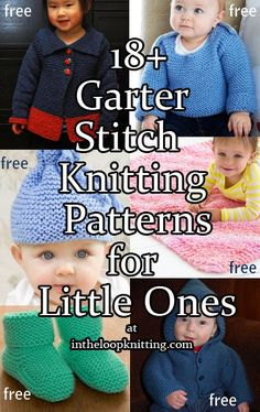 Knitting Patterns in Garter Stitch for Babies and Kids. Most patterns are free