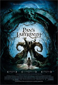 "Pan's Labyrinth (El Laberinto del Fauno)  ~ ""In the fascist Spain of 1944, the bookish young stepdaughter of a sadistic army officer escapes into an eerie but captivating fantasy world."""