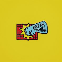 Sagmeister-walsh-trump-pin-badges_break-the-wall