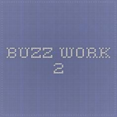 Buzz work 2