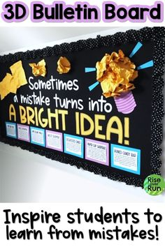 """Inspirational classroom decor for elementary or secondary school students to encourage them to learn from their mistakes. Letters spell the quote """"Sometimes a mistakes turns into a bright idea!"""" and posters explain real world accidental discoveries and inventions. Great for large hallway display. Printable pieces make DIY easy for teachers. Hang this up as a discussion starter for changing your mindset! Inspirational Bulletin Boards, Bulletin Board Design, Teacher Bulletin Boards, First Year Teaching, Teaching Tips, Teaching Math, Hallway Displays, School Displays, Display Boards For School"""