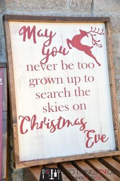 Rustic Christmas sign, farmhouse Christmas, may you never be too grown up, christmas wood sign, wood signs, distressed wood sign, Christmas sign