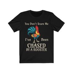 You Don't Scare Me Funny Rooster T-shirt Farmers Bird Lovers Chickens Lifestyle Shirts, Funny Farm, Chickens And Roosters, I Am Scared, Cool Baby Stuff, Farmers, Big Kids, Kids Shirts, Christmas Birthday
