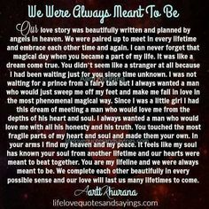 This is truly how I feel about my life long best friend and one day my husband. He is forever my soulmate and true love. I can't wait to spend the rest of my life and for all eternity with him True Love Poems, Love Poems For Him, Love Quotes For Him Romantic, Love Quotes With Images, True Quotes, Qoutes, Rich Quotes, True Sayings, Breakup Quotes