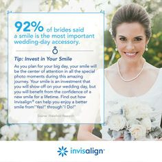92% of brides said a smile is the most important wedding-day accessory. #WeddingPlanning #Brides #BrideToBe #Invisalign #Sweepstakes