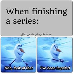 When finishing a series