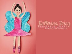 { Printable Ballerina Fairy Craft }