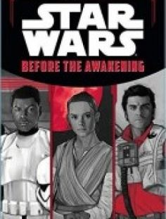 Star Wars The Force Awakens: Before the Awakening free download here ==> http://www.aazea.com/book/star-wars-the-force-awakens-before-the-awakening/