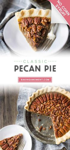 My family's favorite pecan pie!  This recipe bakes up gooey, sweet, and perfectly delicious every time, and it's made without corn syrup! #pecanpie #recipe #easy #southern #nocornsyrup #bourbon #best #homemade #filling #crust #classic #maple #butter #caramel #video #brownsugar #oldfashioned #traditional #fromscratch #thanksgiving #simple #bakingamoment Tart Recipes, Best Dessert Recipes, Dessert Ideas, Fun Desserts, Baking Recipes, Holiday Recipes, Delicious Desserts, Pecan Pie Recipe Without Corn Syrup, Pie Crust From Scratch