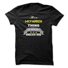 I Love Its a MCFARREN thing. T shirts