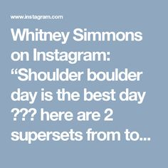 "Whitney Simmons on Instagram: ""Shoulder boulder day is the best day ☠️ here are 2 supersets from today 1️⃣ 10 seated DB front raises to 10 plate raises 