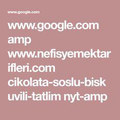 www.google.com amp www.nefisyemektarifleri.com cikolata-soslu-biskuvili-tatlim nyt-amp