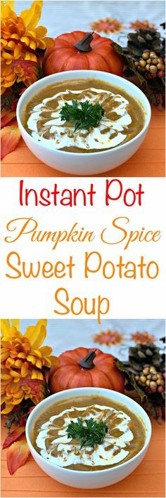 Instant Pot Pumpkin Spice and Sweet Potato Soup with Tumeric is a quick and easy pressure cooker recipe perfect for fall with anti-inflammation benefits. #GlutenFree #GlutenFreeRecipes #Vegan #VeganRecipes