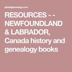 66 Best Newfoundland Labrador History Genealogy Images In 2019