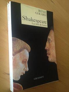 #philosophie : Shakespeare - Les Feux de l'envie - René Girard. De Shakespeare, René Girard nous propose une lecture neuve inspirée de la théorie dont il est le père : la théorie mimétique