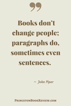 It doesn't take an entire book to make an impact. A single thought or sentence can have a powerful effect.   #Quotes For The #Book Lover!