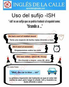 """119 Likes, 5 Comments - Sila Inglés (@aprendeinglessila) on Instagram: """"El sufijo '-ISH' en #inglés se traduciría al #español por """"tirando a"""", """"alrededor de"""". En lenguaje…"""""""
