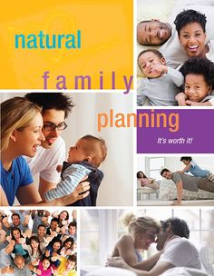 Learn new ways to conduct a natural family planning process.