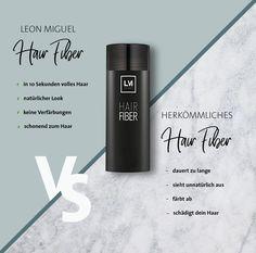 Leon Miguel Hair Fiber vs. Herkömmliches Hair Fiber Pluspunkte von Leon Miguel: + In 10 Sekunden volles Haar + Natürlicher Look + Keine Verfärbungen + Schonend zum Haar Hol dir dein Hair Fiber von Leon Miguel noch heute: www.leonmiguel.com Hair, Full Hair, Hair Loss