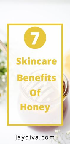 Honey Benefits For Skin – 7 Awesome Uses | Jaydiva