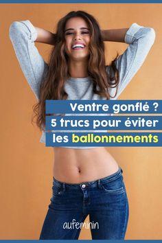 Ventre gonflé ? Inconfort digestif ? Suis ces 5 conseils vraiment utiles pour lutter contre les ballonnements. /// #aufeminin #bzllonnement #ventre #digestion