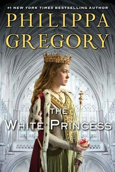 The White Princess (the Cousin's War #5) by Philippa Gregory *available in Fiction & Audio