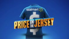 Price on the Jersey (Walmart Integrated Ad)