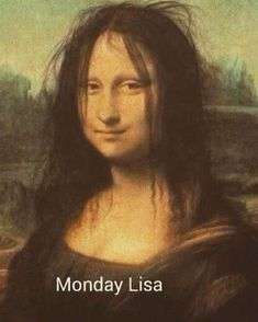 Monday Memes That Celebrate The Worst Day of The Week - Funny Gallery History Memes, Art History, Funny Reaction Pictures, Funny Pictures, Bd Garfield, Montag Motivation, Motivation Quotes, Sapo Meme, Funny Good Morning Memes