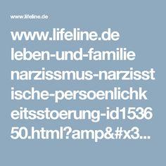 www.lifeline.de leben-und-familie narzissmus-narzisstische-persoenlichkeitsstoerung-id153650.html?amp=true