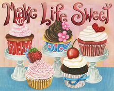 Make Life Sweet Cupcakes. Candy Colored Edition Art Print by Jennifer Lambein. Cartoon Cupcakes, Sweet Cupcakes, Love Cupcakes, Cupcake Kunst, Cupcake Torte, Kitchen Art, Food Illustrations, Candy Colors, Chocolates